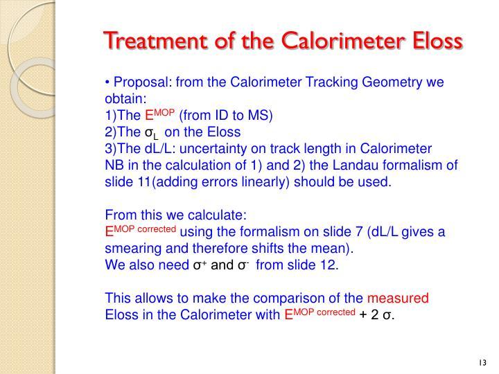 Treatment of the Calorimeter Eloss