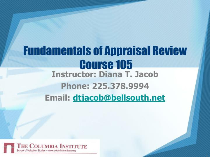 Fundamentals of appraisal review course 105