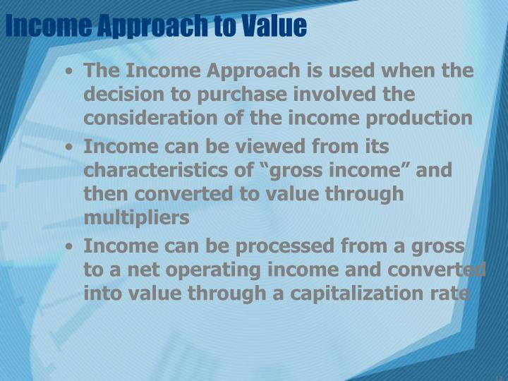 Income Approach to Value