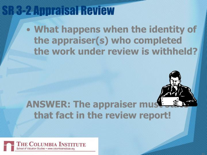 SR 3-2 Appraisal Review