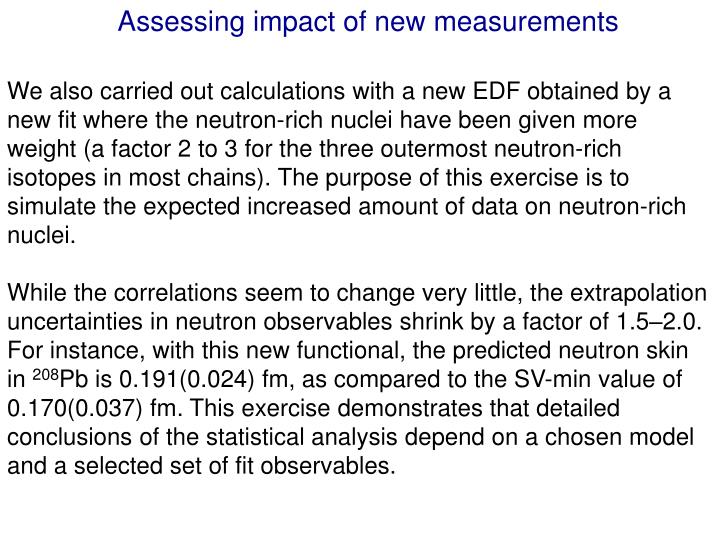 Assessing impact of new measurements