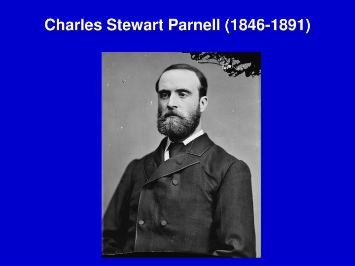 Charles Stewart Parnell (1846-1891)