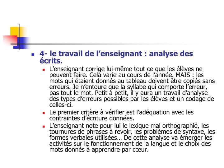 4- le travail de l'enseignant: analyse des écrits.
