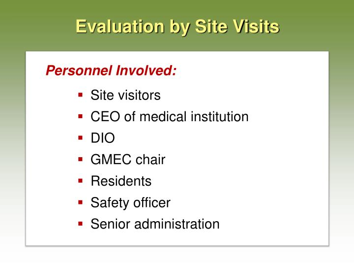 Evaluation by Site Visits