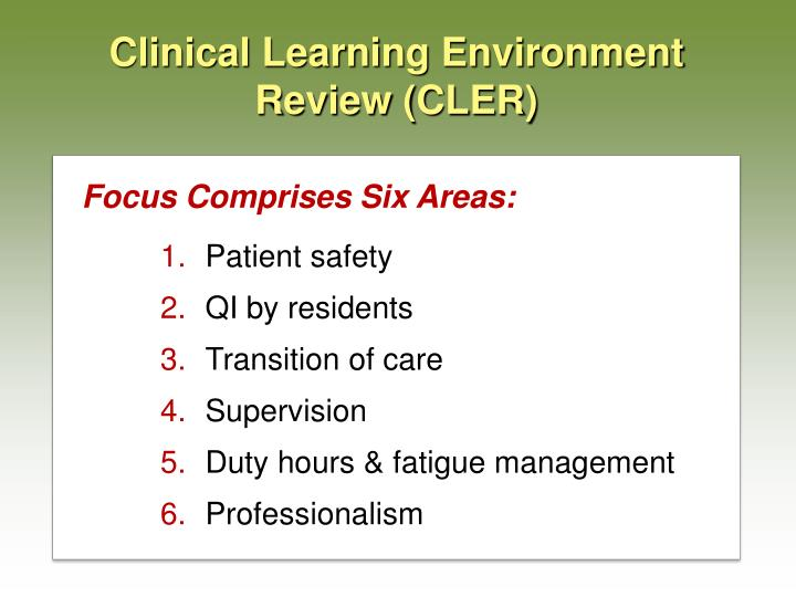 Clinical Learning Environment Review (CLER)