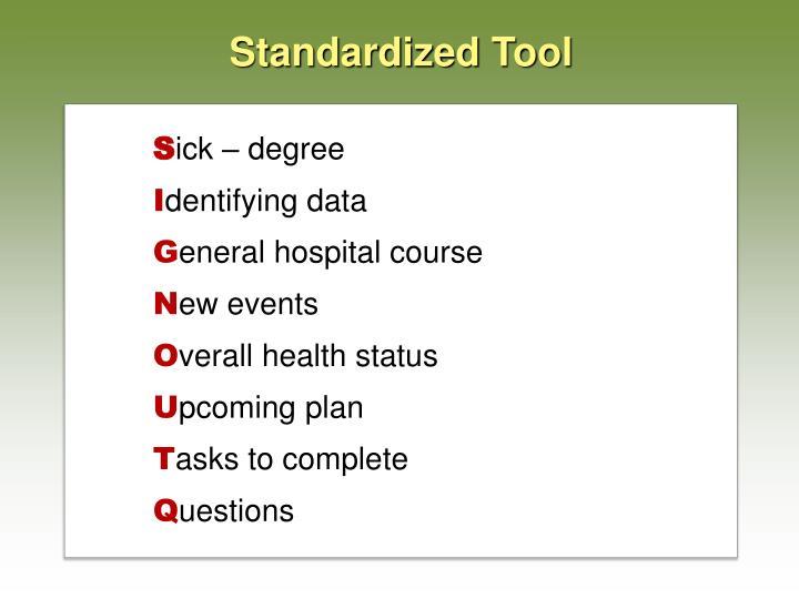 Standardized Tool
