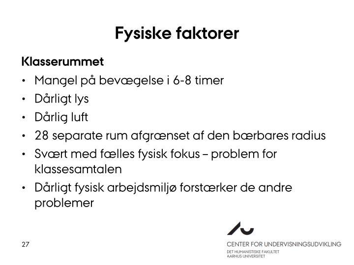Fysiske faktorer