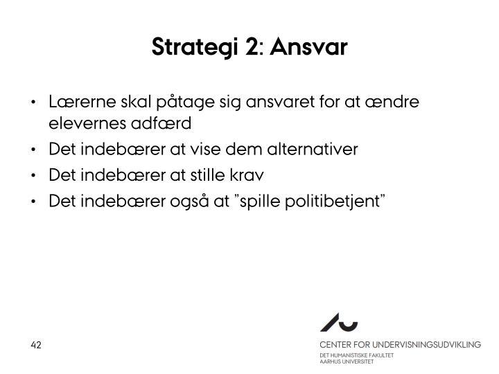 Strategi 2: Ansvar