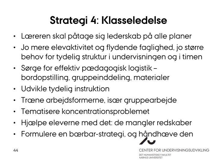 Strategi 4: Klasseledelse