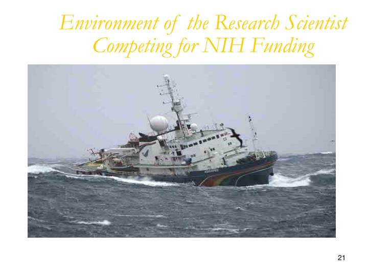 Environment of the Research Scientist Competing for NIH Funding