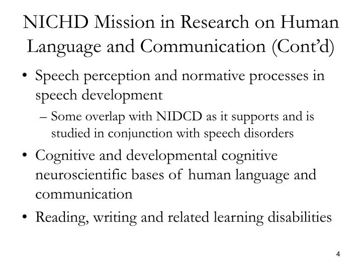 NICHD Mission in Research on Human Language and Communication (Cont'd)