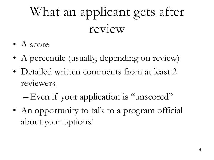 What an applicant gets after review