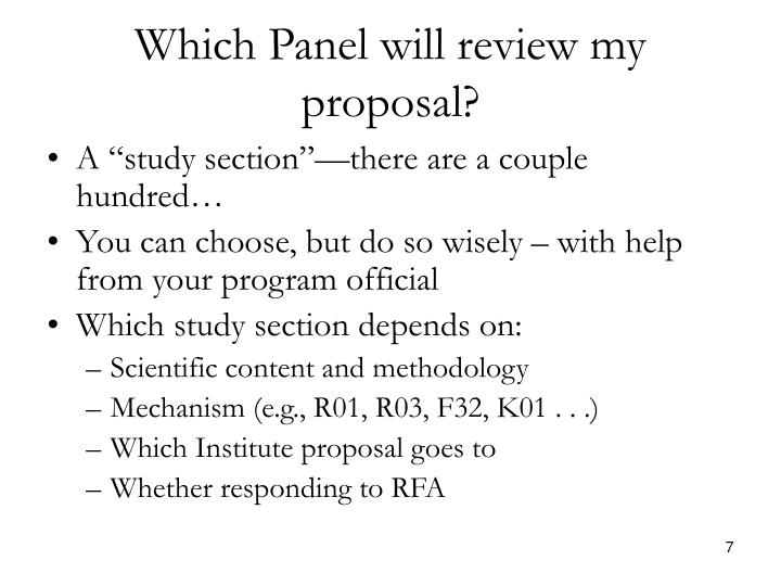 Which Panel will review my proposal?