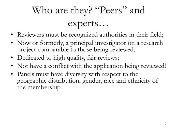 "Who are they? ""Peers"" and experts…"
