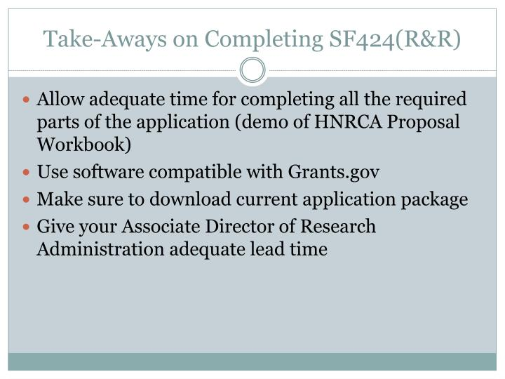 Take-Aways on Completing SF424(R&R)