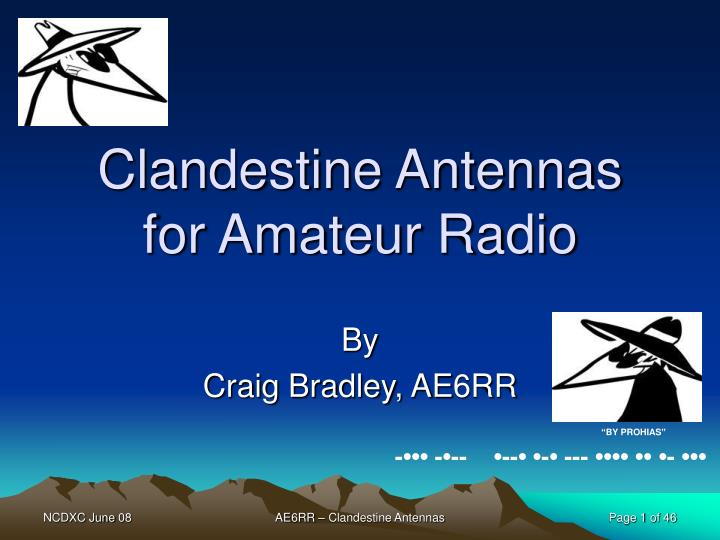 Clandestine antennas for amateur radio