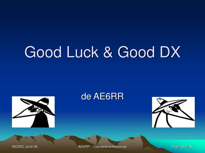 Good Luck & Good DX