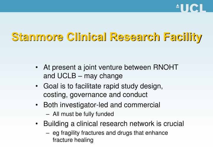 Stanmore Clinical Research Facility