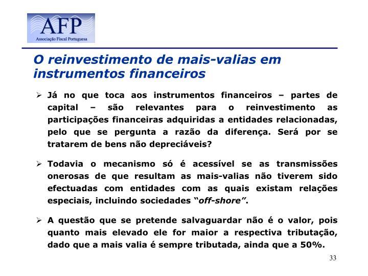 O reinvestimento de mais-valias em instrumentos financeiros