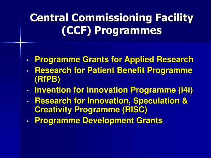 Central Commissioning Facility (CCF) Programmes