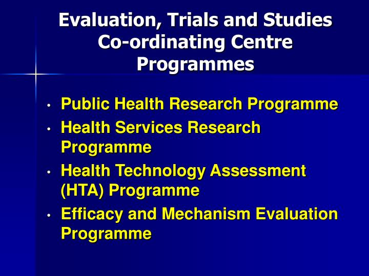 Evaluation, Trials and Studies