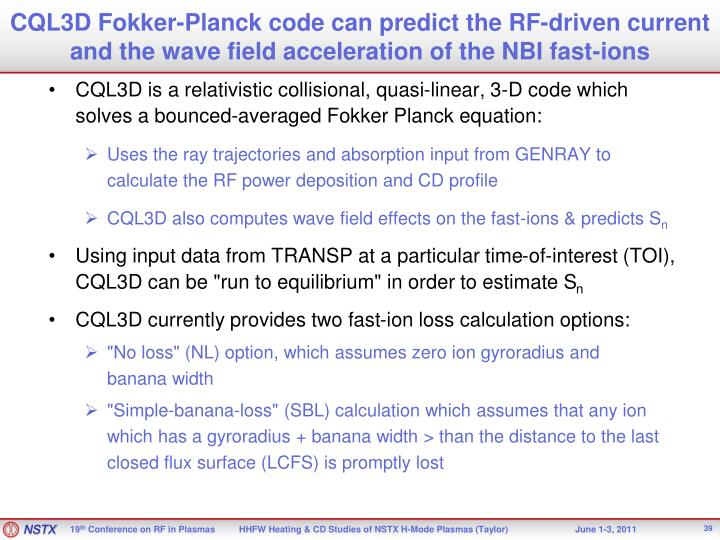 CQL3D Fokker-Planck code can predict the RF-driven current and the wave field acceleration of the NBI fast-ions