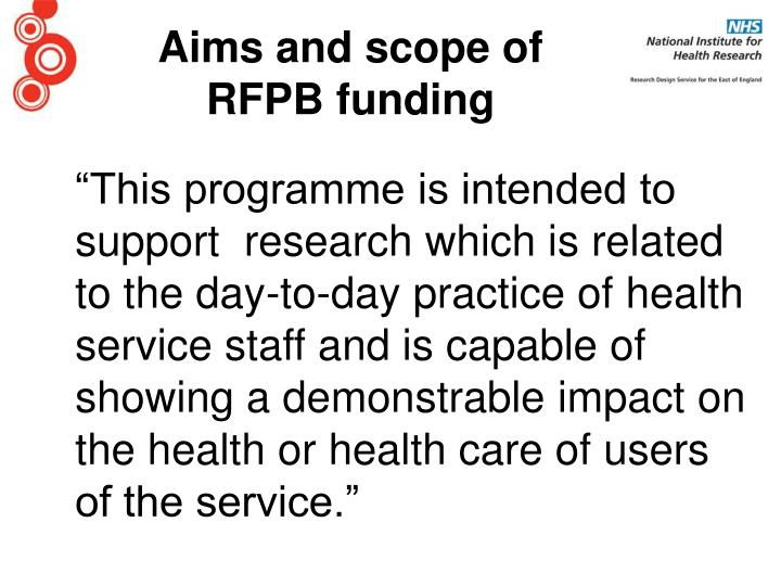 Aims and scope of rfpb funding