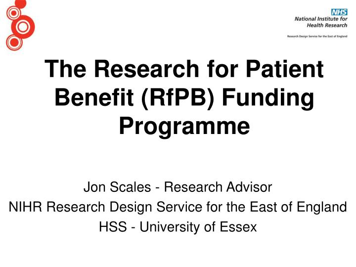 The research for patient benefit rfpb funding programme