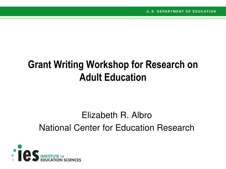 Grant writing workshop for research on adult education