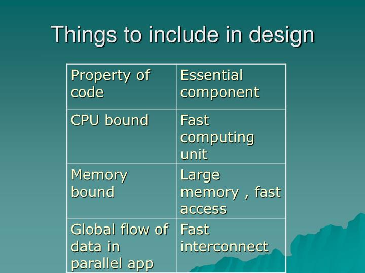 Things to include in design