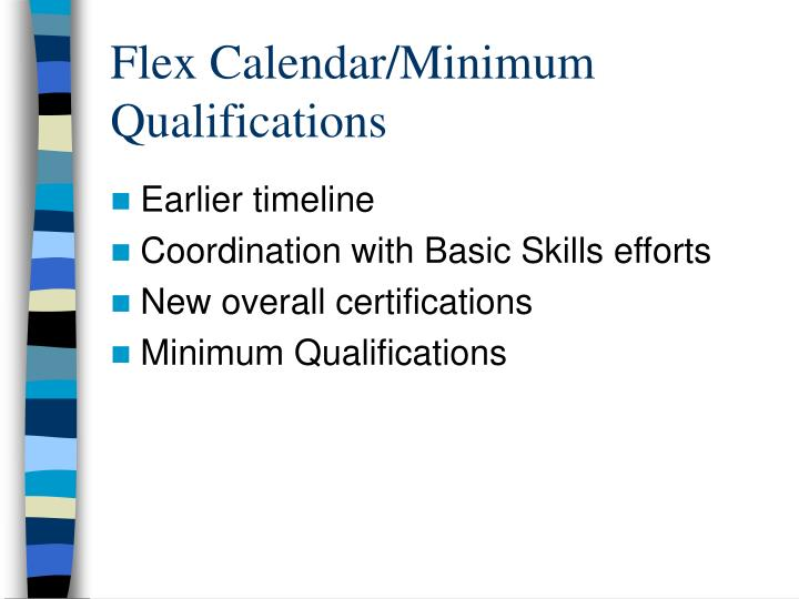 Flex Calendar/Minimum Qualifications