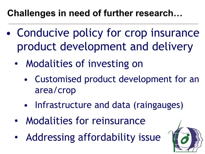 Challenges in need of further research…