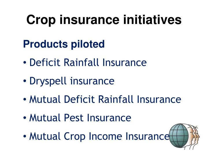 Crop insurance initiatives