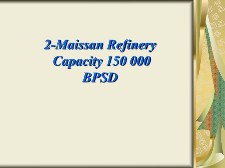 2-Maissan Refinery