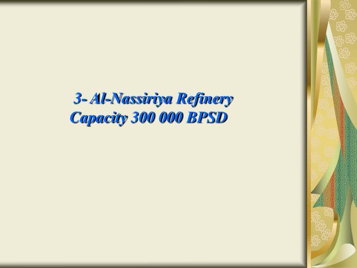 3- Al-Nassiriya Refinery