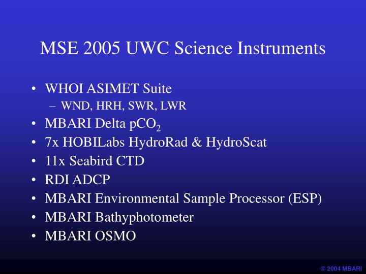 MSE 2005 UWC Science Instruments