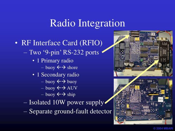 Radio Integration