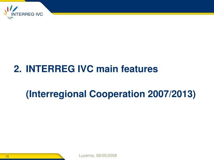 INTERREG IVC main features