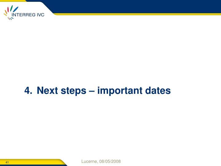 Next steps – important dates