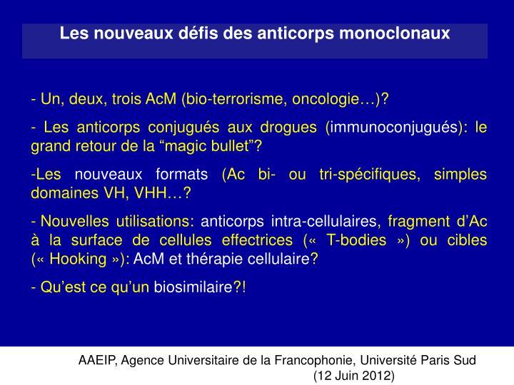 Un, deux, trois AcM (bio-terrorisme, oncologie