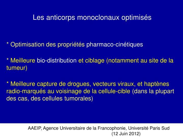 Les anticorps monoclonaux optimisés