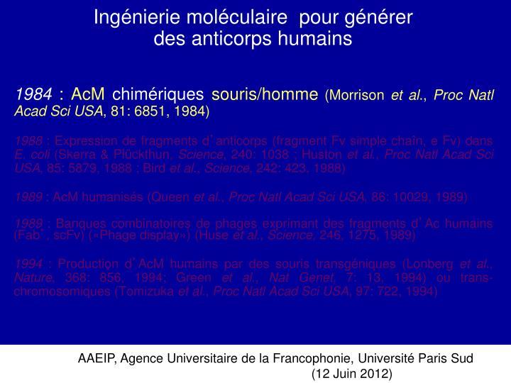 Ingénierie moléculaire  pour générer