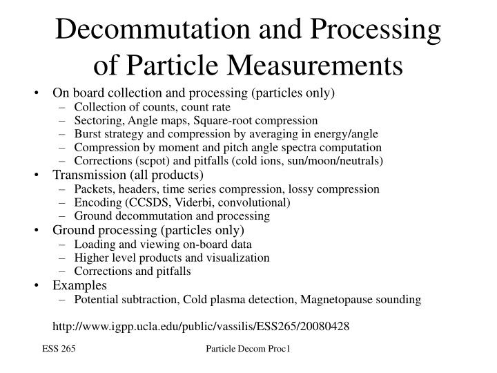 Decommutation and Processing of Particle Measurements