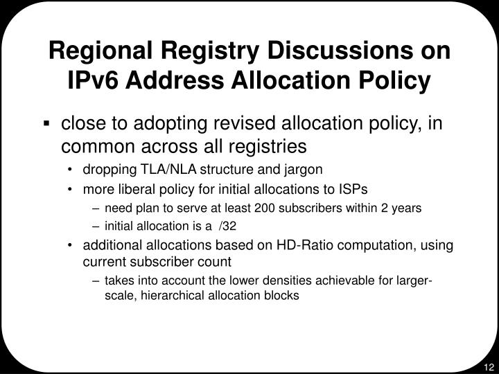 Regional Registry Discussions on IPv6 Address Allocation Policy