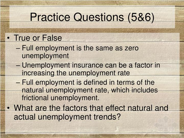Practice Questions (5&6)