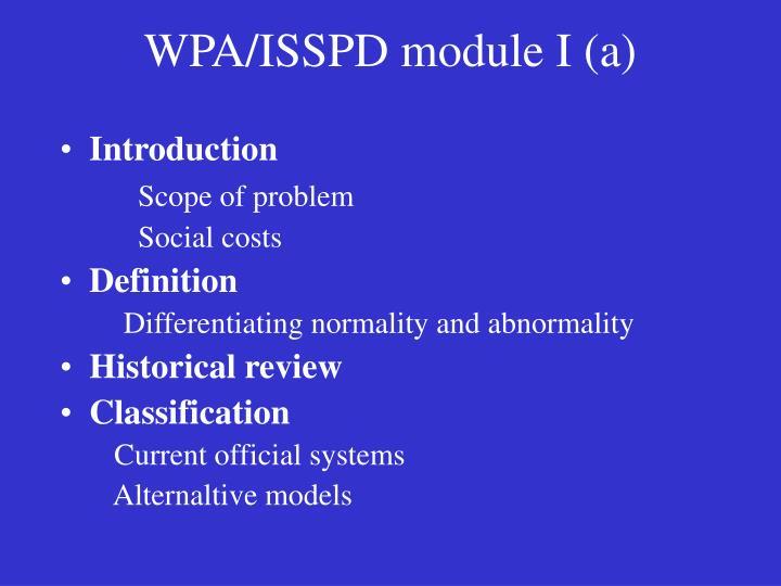 WPA/ISSPD module I (a)
