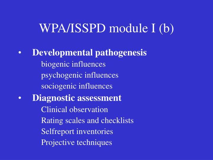 WPA/ISSPD module I (b)