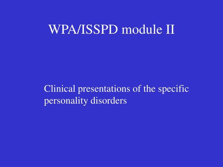 WPA/ISSPD module II