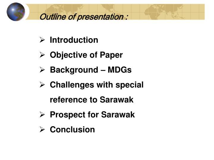 Outline of presentation :