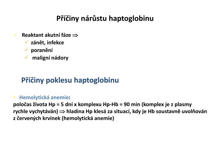 Příčiny nárůstu haptoglobinu